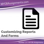 Customizing Reports And Forms