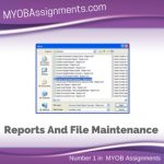 Reports And File Maintenance